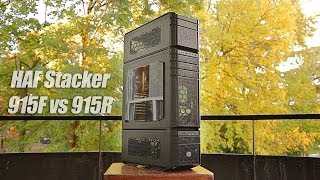 Cooler Master HAF Stacker 915F vs 915R