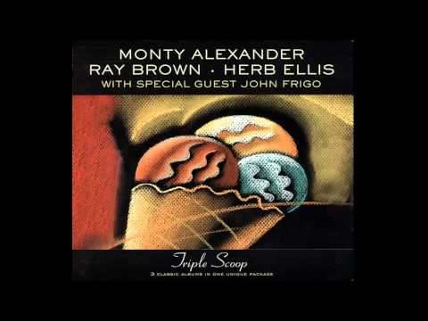 When Lights Are Low - Monty Alexander - Ray Brown - Herb Ellis
