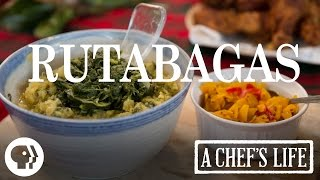 Stewed Rutabagas | A Chef's Life | PBS Food