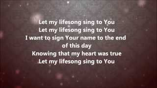 Casting Crowns - Lifesong (Lyrics)