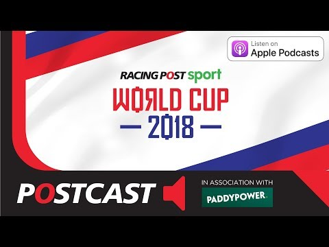 Football Postcast - World Cup 2018 Betting Preview
