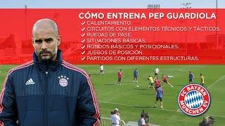 Cómo entrena Pep Guardiola