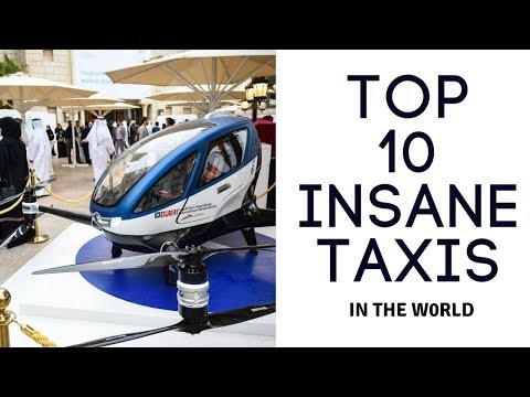 Top 10 insane taxis in the world