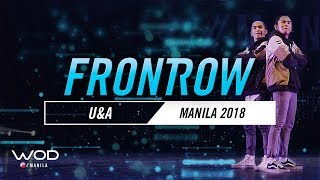 U&A | FrontRow | World of Dance Manila Qualifier 2018