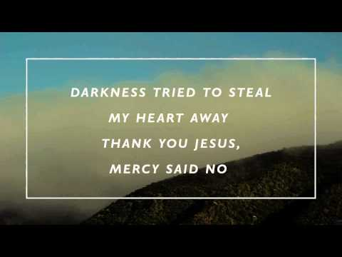 Mercy Said No (lyric video)