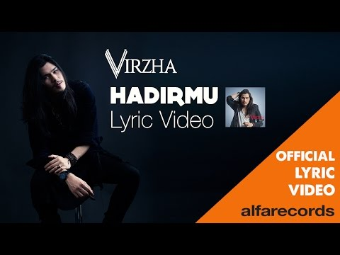 Virzha - Hadirmu (Official Lyric Video)