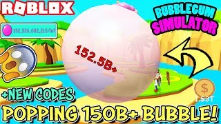 I POPPED *150 BILLION* SIZED BUBBLE IN BUBBLEGUM SIMULATOR (Roblox) | BIGGEST POP EVER AND CODES!