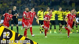 BVB vs Bayern PREDICTIONS!!! #BVBTalk /w Reusko |HD