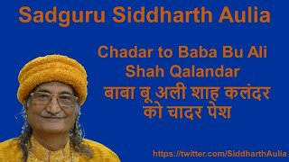 Sadguru Osho Siddartha Ji offering Chadar to Baba Bu Ali Shah Qalandar at Karnal