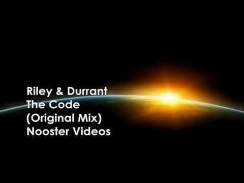 Riley & Durrant - The Code ( Original Mix ) HQ