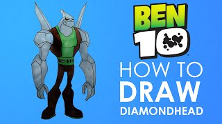 HOW TO DRAW ✎  DIAMOND HEAD ✎ BEN 10