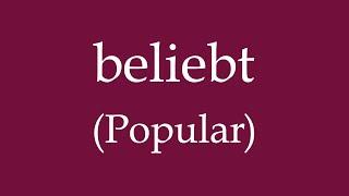 How To Say 'Popular' (beliebt) in German