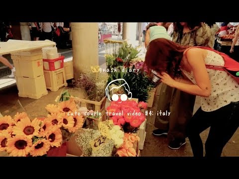 """diary [episode 28]: """"cute couple vacation video"""" #4 - italy"""