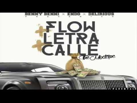Benny Benni Ft Endo Y Delirious - Demasiada Sensual (Flow + Letra + Calle)