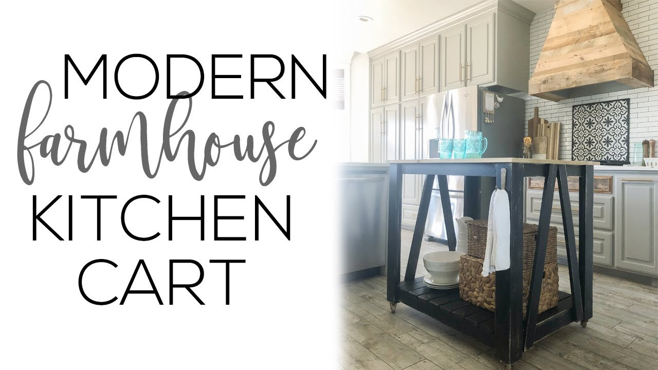 DIY Modern Farmhouse Kitchen Island Cart YouTube - Farmhouse kitchen island for sale