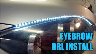 DIY: Eyebrow DRL Install - S02E10