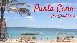 OCEAN BLUE AND SAND ALL INCLUSIVE RESORT : PUNTA CANA HONEYMOON VLOG