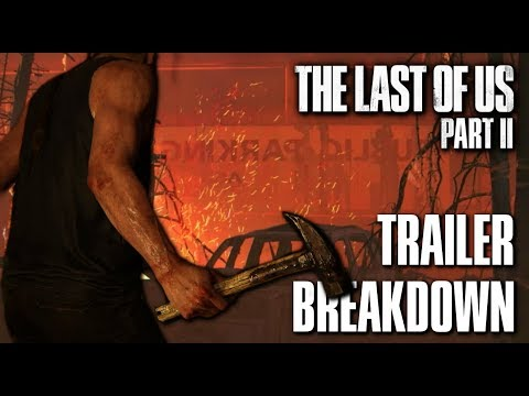 The Last of Us 2 Trailer #2  Breakdown, Theories + Analysis | Who is she?
