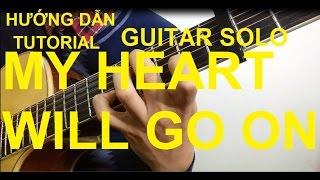 Hướng dẫn: MY HEART WILL GO ON(Titanic Theme)| Guitar Solo| Thành Toe