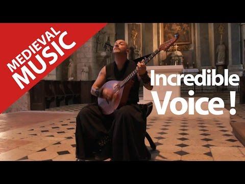 Medieval Music ! Amazing Voice ! Luc Arbogast !