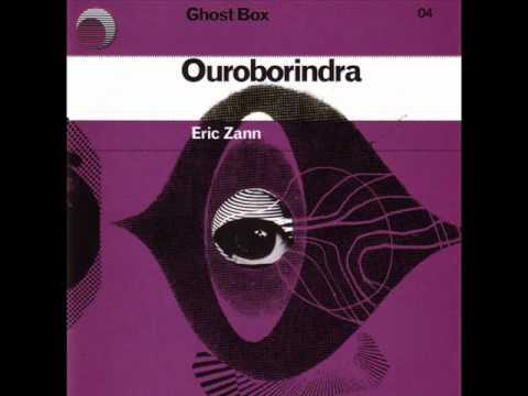 Eric Zann - Ouroborindra