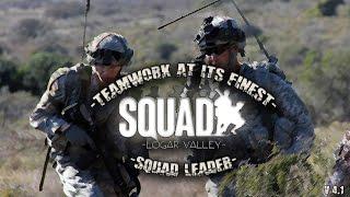 =Squad= Squad Leader Gameplay - Teamwork at its Finest - Logar Valley