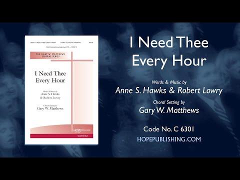 I Need Thee Every Hour - Arr. Gary W. Matthews