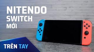 Trên tay Nintendo Switch mới