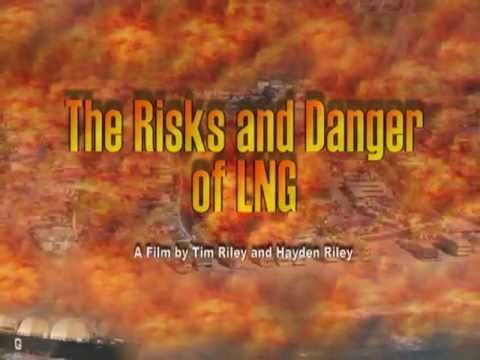 The Risks and Danger of LNG