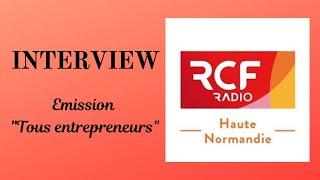 """Interview émission """"Tous entrepreneurs"""""""