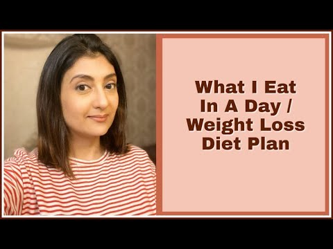 what-i-eat-in-a-day-l-diet-plan-for-weight-loss-l-weight-loss-tips-l-meal-plan-for-weight-loss