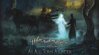 WHEN NOTHING REMAINS - As All Torn Asunder (2012) Full Album Official (Melodic Death Doom Metal)