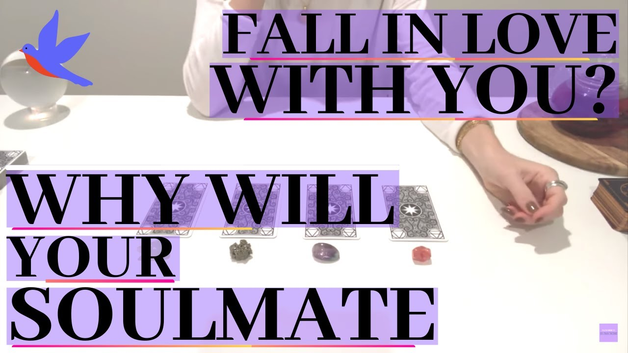 WHY WILL YOUR SOULMATE FALL IN LOVE WITH YOU? (Pick A Card) Psychic Tarot Reading