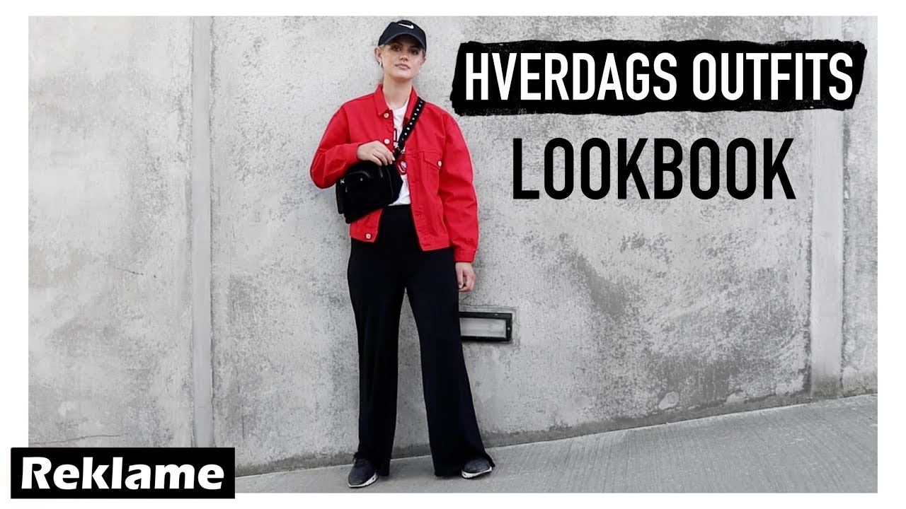 5e562a590 HVERDAGS OUTFITS LOOKBOOK
