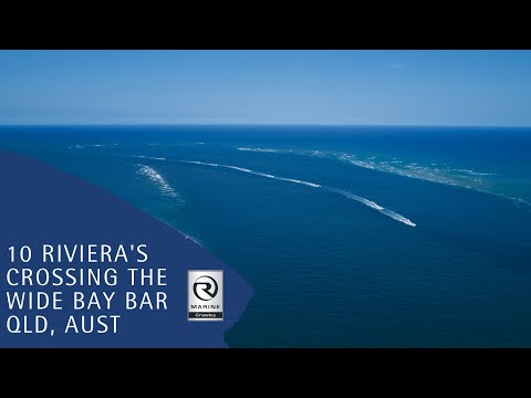 10 Riviera's Cross the Wide Bay Bar 2019