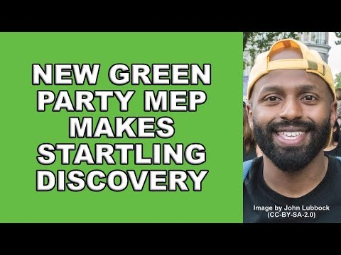 Green Party MEP Makes Startling Brussels Discovery!