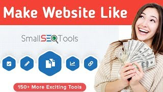 How To Make Website Like Small SEO Tools And Earn $1000+ Daily