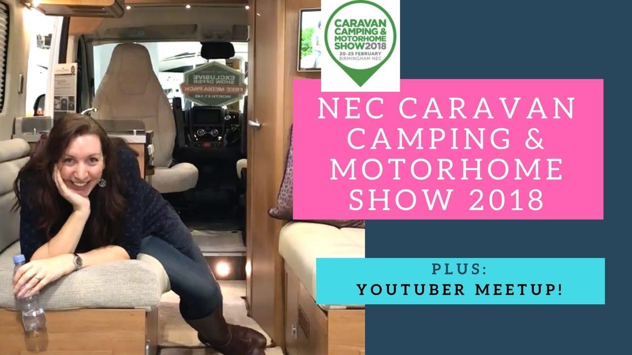 Nec Caravan Camping Motorhome Show 2018 Youtuber Meetup