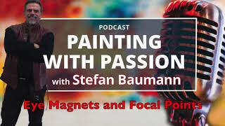Stefan Baumann On Eye Magnets And Focal Points In This Podcast,