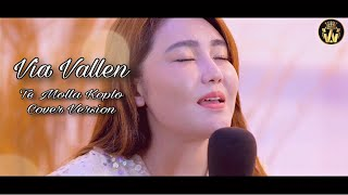 Download Via Vallen - Te Molla by Arnon feat killua ( Koplo Cover Version )