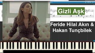 Gizli Aşk  Feride Hilal Akın & Hakan Tunçbilek Piyano Tutorial Instrumental Cover