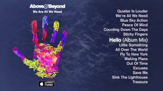 Above & Beyond - Hello (Album Mix)