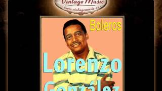 Lorenzo González -- Sabrá Dios (Bolero)