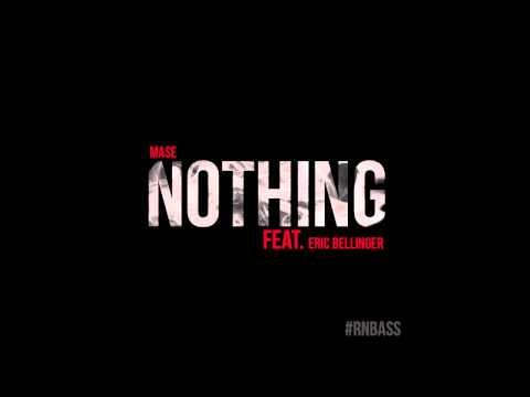 Mase - Nothing (Feat. Eric Bellinger)
