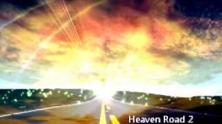 Heaven Road Parts 1,2,3