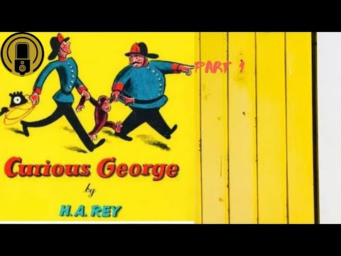 Poems And Tales 11 - Curious George By H.A Rey (Part 1 Audiobook)