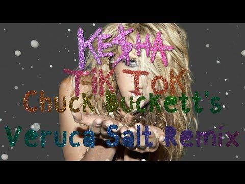 Ke$ha - TiK ToK [Chuck Buckett's Veruca Salt Remix] (lyrics on screen)