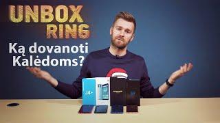 Ką dovanoti Kalėdoms?   Telefonai   Unbox Ring apžvalga