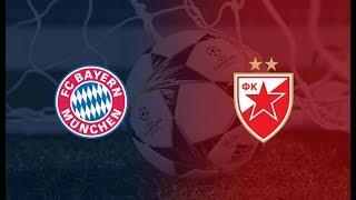 Crvena Zvezda - Bayern Minhen UZIVO PRENOS LINK