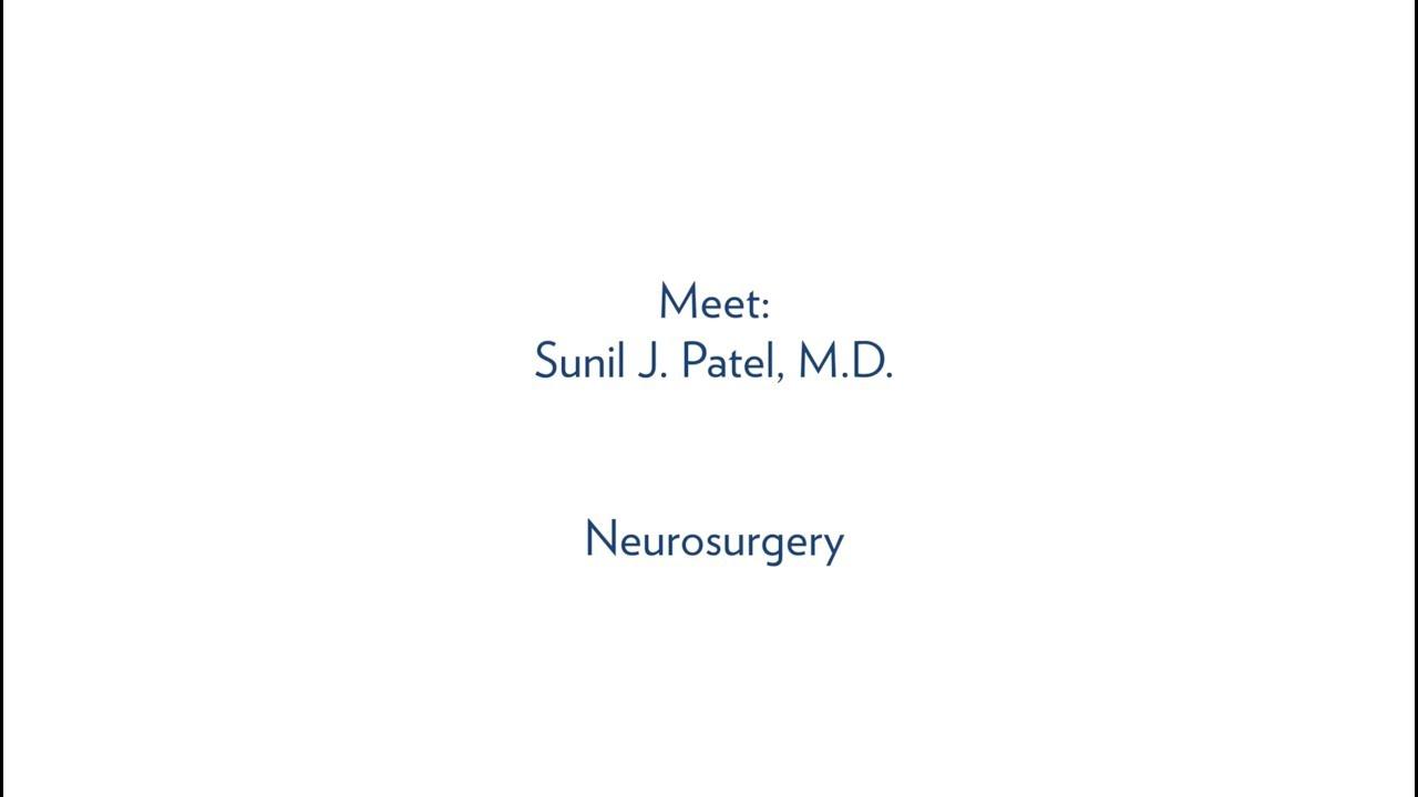Sunil J  Patel, M D , Neurosurgery - MUSC Health